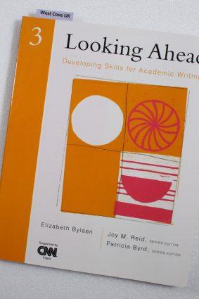 Looking Ahead: Book 3 (Looking ahead) by Elizabeth Byleen ISBN: 9780838479025
