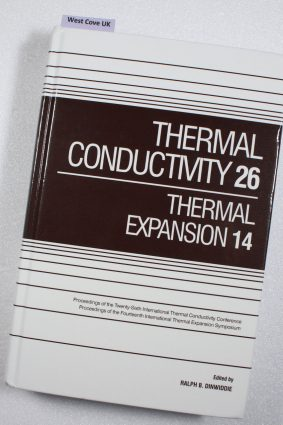 Thermal Conductivity 26/Thermal Expansion 14 by Dinwiddie Ralph ISBN: 9781932078367