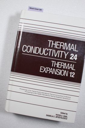 Thermal Conductivity 24/Thermal Expansion 12: And Thermal Expansion 12th 24th ISBN: 9781566767118