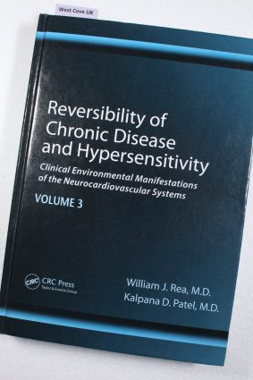 Reversibility of Chronic Disease and Hypersensitivity Volume 3 by Rea William J.; Patel Kalpana ISBN: 9781439813461