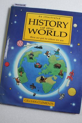 An Illustrated History Of The World: How We Got To Where We Are ISBN: 9780333496138