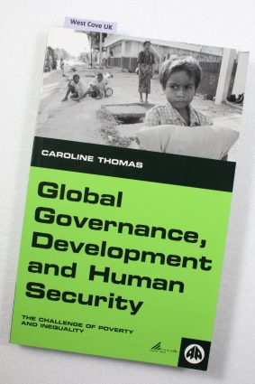 Global Governance Development and Human Security: The Challenge of Poverty and Inequality  ISBN: 9780745314211