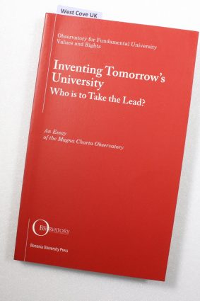 Inventing Tomorrows University. Who will take the lead? ISBN: 9788873953791