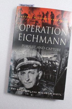 Operation Eichmann (Cmp) by Aharoni Zvi; Dietl Wilhelm ISBN: 9780304352012