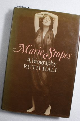 Marie Stopes a biography by Hall Ruth E ISBN: 9780233968797
