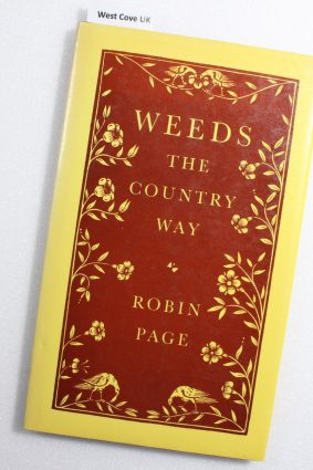 Weeds the country way by Page Robin ISBN: 9780706702279