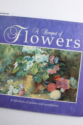 A Bouquet of Flowers: A Selection of Poems and Quotations by Anna Nicholas ISBN: 9781856276269