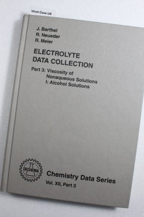 Dielectric Properties of Nonaqueous Solutions I: Alcohol Solutions Pt2 Vol. XII. ISBN: 2