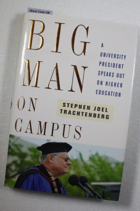 Big Man on Campus: A University President Speaks Out on Higher Education ISBN: 9781416557197