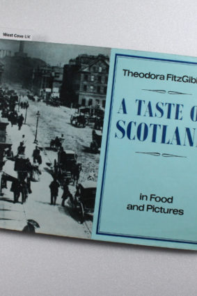 A Taste of Scotland by Theodora Fitzgibbon ISBN: 9780460039116