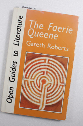 Faerie Queen (Open Guides to Literature) by Roberts J ISBN: 9780335090372