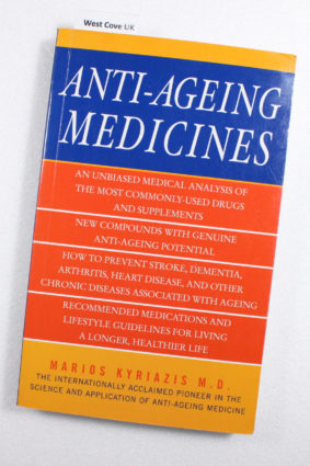 Anti-Ageing Medicines : The Facts What Works and What Doesn't ISBN: 9781842931479