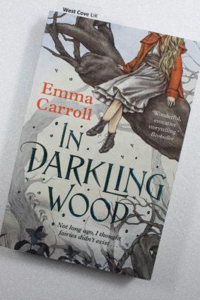 In Darkling Wood by Emma Carroll ISBN: 9780571317578