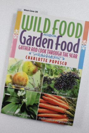 Wild Food Garden Food by Popescu Charlotte ISBN: 9781899470280