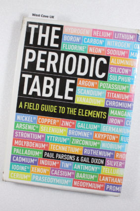 The Periodic Table: A Visual Guide to the Elements by Dixon Gail ISBN: 9781780873275