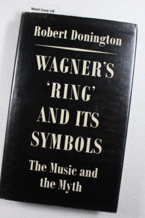 Wagner's 'Ring' and its symbols: the music and the myth by Robert Donington ISBN: 9780571090716