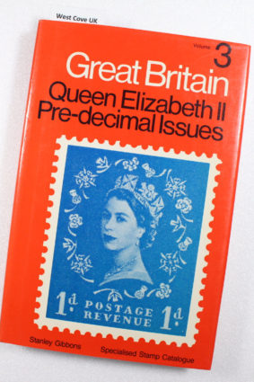 Great Britain Specialised Stamp Catalogue: Queen Elizabeth II Pre-decimal Issues v. 3 ISBN: 9780852590775