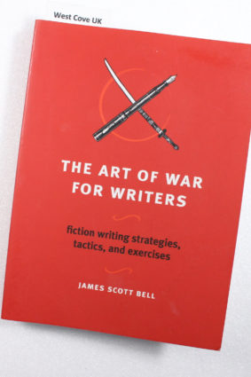The Art of War for Writers: Fiction Writing Strategies Tactics and Exercises  ISBN: 9781582975900