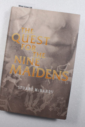 The Quest for the Nine Maidens by McHardy Stuart ISBN: 9780946487660