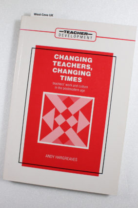 Changing Teachers Changing Times by Hargreaves Andy ISBN: 9780304322817
