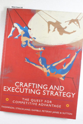 Crafting and Executing Strategy: The Quest for Competitive Advantage by Thompson Jr Arthur A ISBN: 9780077137236