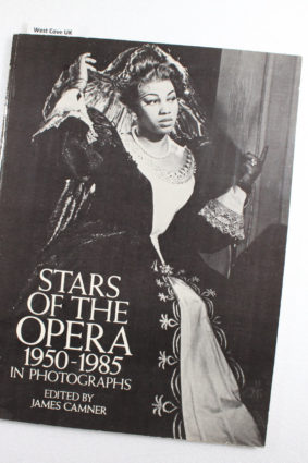 Stars of the Opera 1950 1985 in Photographs by Camner James ISBN: 9780486252407