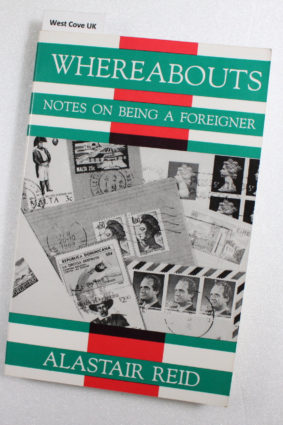 Whereabouts: Notes on Being a Foreigner by Reid Alistair ISBN: 9781877727108