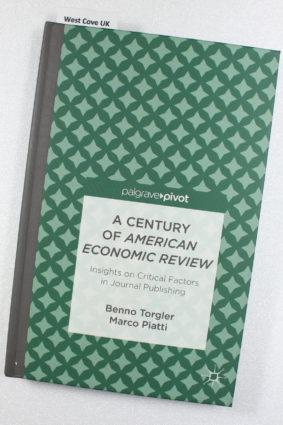 A Century of American Economic Review: Insights on Critical Factors in Journal Publishing ISBN: 9781137333049