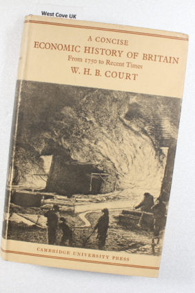 A Concise Economic History of Britain From 1750 to Recent Times  by W. H. B. Court ISBN: