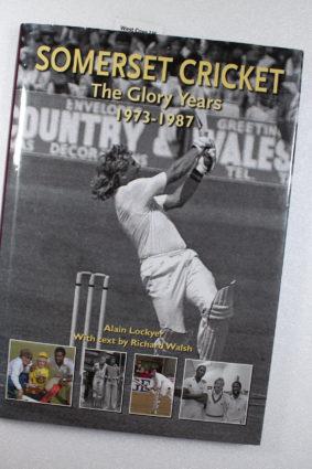 Somerset Cricket: The Glory Years by Lockyer Alain ISBN: 9780857041135