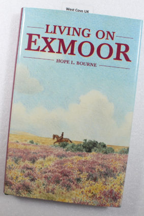 Living on Exmoor by Hope L. Bourne  ISBN: 9780861834136