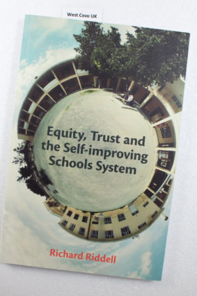 Equity Trust and Self-Improving Schools System by Riddell Richard ISBN: 9781858566924