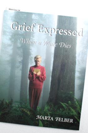 Grief Expressed: When a Mate Dies – Workbook by Felber Marta ISBN: 9781577491248