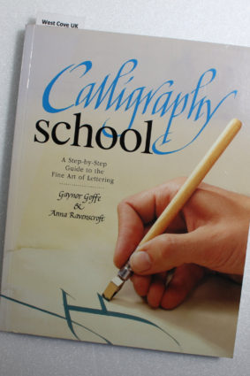 Calligraphy School – A Step-by-Step Guide to the Fine Art of Lettering by Gaynor GoffeAnna Ravenscroft ISBN: 9781904594833