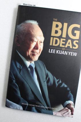 The Big Ideas of Lee Kuan Yew by Shashi Jayakumar And Rahul Sagar ISBN: 9789814342797