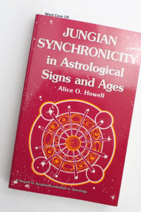 Jungian Synchronicity in Astrological Signs and Ages by Howell Alice O. ISBN: 9780835606530