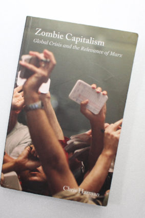 Zombie Capitalism: Global Crisis and the Relevance of Marx by Harman Chris ISBN: 9781608461042
