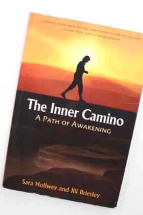 The Inner Camino: A Path of Awakening by Hollwey Sara; Brierley Jill ISBN: 9781844094653