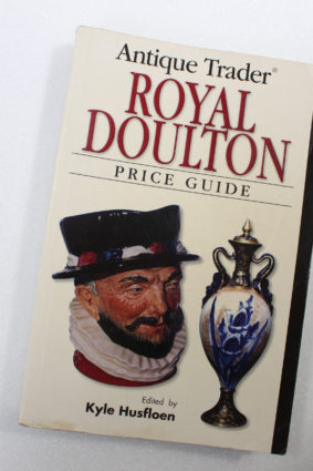 Antique Trader Royal Doulton Price Guide by Husfloen Kyle; Irvine Louise; Pascoe Ed ISBN: 9780896893207