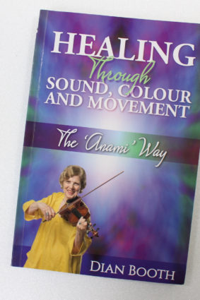 Healing Through Sound Colour and Movement  ISBN: 9781925288315