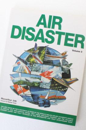 Air Disaster (Vol. 3) by Macarthur Job; Matthew Tesch ISBN: 9781875671342