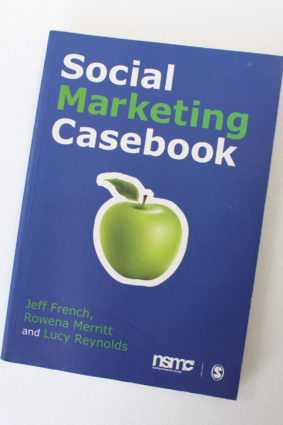 Social Marketing Casebook by French Jeff; Merritt Rowena; Reynolds Lucy ISBN: 9780857025449