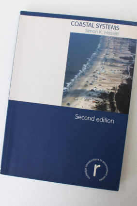 Coastal Systems (Routledge Introductions to Environment: Environmental Science) by Haslett Simon ISBN: 9780415440608