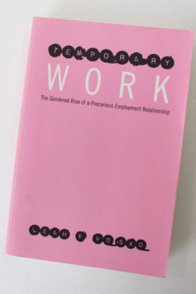 Temporary Work: The Gendered Rise of a Precarious Employment Relationship by Vosko Leah Faith ISBN: 9780802083340