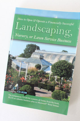 How to Open & Operate a Financially Successful Landscaping Nursery or Lawn Service Business ISBN: 9781601382283