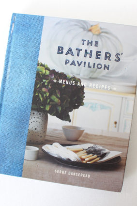 The Bathers' Pavilion: Menus and Recipes by Serge Dansereau ISBN: 9780733318184