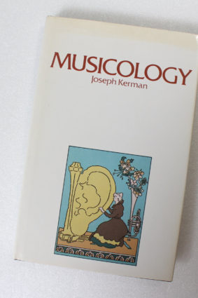 Musicology by Kerman Joseph ISBN: 9780001971707