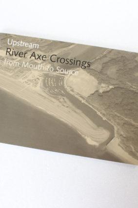 River Axe Crossings by Colin Sackett ISBN: 9780953704880