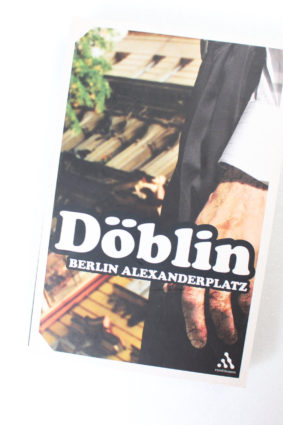 Berlin Alexanderplatz: The Story of Franz Biberkopf by Alfred Doblin ISBN: 9780826477897