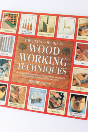 The Encyclopedia of Woodworking Techniques: A Unique A-Z Directory of Woodworking Techniques by Broun Jeremy ISBN: 9780747278450